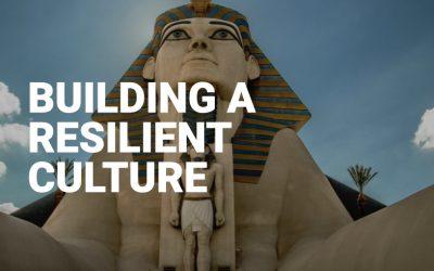 Building a Resilient Culture