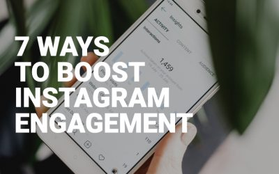 7 ways to improve engagement on Instagram