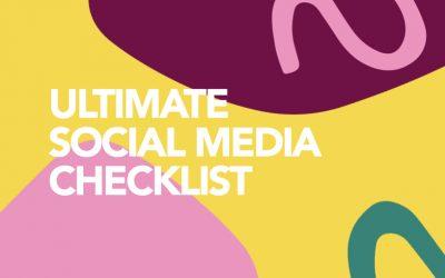 Ultimate Social Media Check List